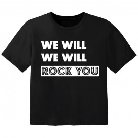 rock Baby Shirt we will we will rock you