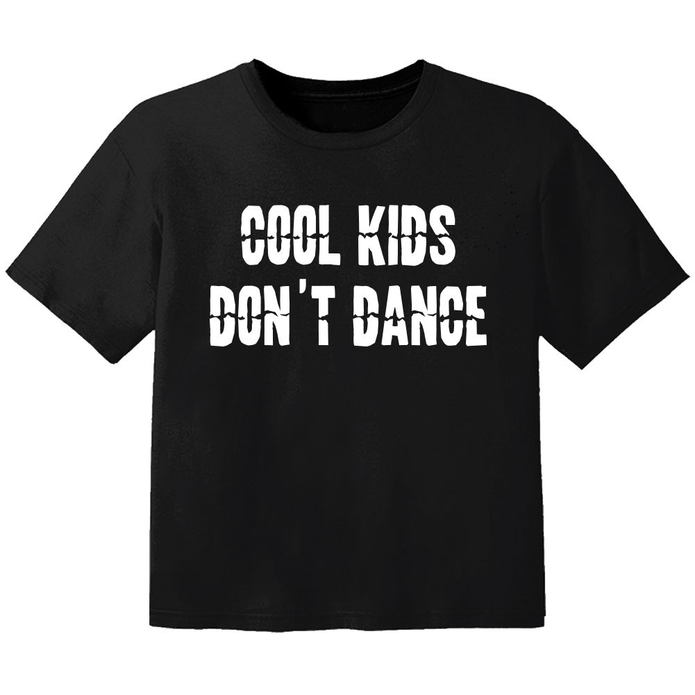 Cool Baby Shirt cool Kinder don't dance