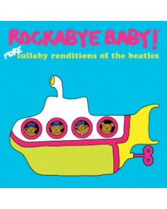 Rockabyebaby CD More lullaby renditions of The Beatles