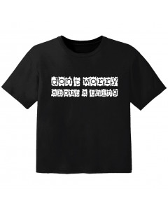 cool Baby Shirt don't worry about a thing