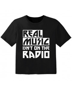 cool Baby Shirt real music isnt on the radio