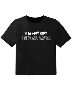 Rock Kinder T-Shirt im not cute im Punk Rock